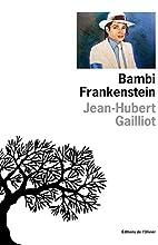 Bambi Frankenstein by Jean-Hubert Gailliot