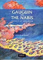 Gauguin and the Nabis: Prophets of Modernism…