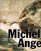 Michel-Ange : Sculpteur, peintre, architecte…