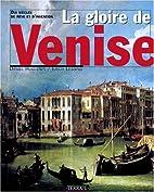 La gloire de Venise by Huguenin Lessing