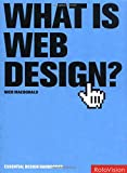 Macdonald, Nico: What Is Web Design?: Design Depends Largely on Constraints