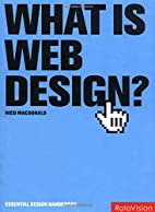 What Is Web Design? by Nico Macdonald