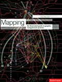 Fawcett-Tang, Roger: Mapping: An Illustrated Guide to Graphic Navigational Systems