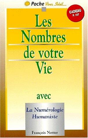 les-nombres-de-votre-vie-avec-la-numerologie-humaniste