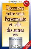 Baron, Renée: Découvrez votre vraie personnalité et celle des autres avec l'ennéagramme (French Edition)