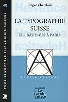 La typographie suisse : Du Bauhaus à…