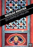 Les Chemins du Halla San by Nicolas Bouvier