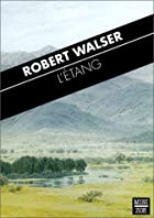 L'Etang by Robert Walser