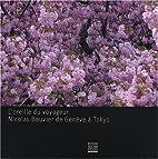 Nicolas Bouvier et la musique de Genève à…