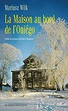 Dom nad Oniego by Mariusz Wilk