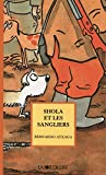 Atxaga, Bernardo: Shola et les sangliers (French Edition)
