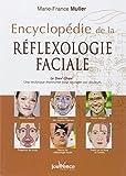 Marie-France Muller: Encyclopédie de la réflexologie faciale: Le Dien' Cham' (French Edition)