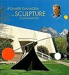 Leonard Gianadda; La Sculpture et la…