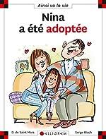 Nina a été adoptée - Dominique de Saint Mars