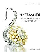 Haute joaillerie : Bijoux exceptionnels du…