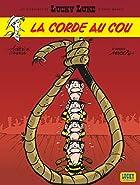 Lucky Luke, tome 72 : La corde au cou by…