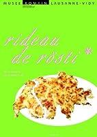 Rideau de Rosti by Laurent Flütsch