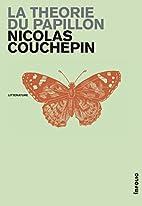 La théorie du papillon roman by Nicolas…