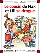 Le cousin de Max et Lili se drogue by…