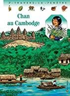 Chan au Cambodge by Pascale de Bourgoing