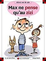 Max ne pense qu'au zizi - tome 87 (87) - Dominique de Saint-Mars