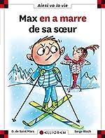 Max en a marre de sa soeur - tome 113 - Dominique de Saint-Mars