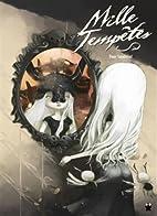 Mille Tempêtes by Tony Sandoval