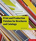 Fawcett - Tang, Roger: Print and Production Finishes for Brochures and Catalogs