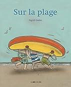 Sur la plage by Ingrid Godon