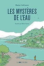 Les mystères de l'eau - Rémi Farnos