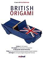 British origami. Con gadget by N. Robinson