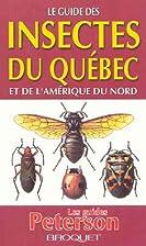 Guide des insectes du Québec et…