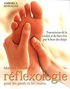 Manuel complet réflexologie pieds mains by…