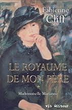 Le royaume de mon père (tome 1) by Fabienne…