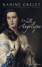 BELLE ANGELIQUE -LA by Jacques Lamarche…