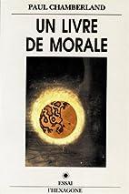 Un livre de morale : essais sur le nihilisme…