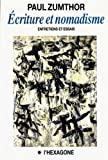 Zumthor, Paul: Ecriture et nomadisme: Entretiens et essais (Collection Itineraires) (French Edition)