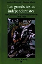 Les Grands textes indépendantistes :…