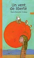 Vent de liberte (un) ado 24 by Croteau…
