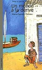 Anna et son île, Tome 2 : Un monde à la…