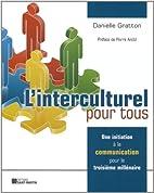 L'interculturel pour tous by Danielle…