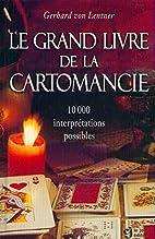 Le grand livre de la cartomancie by Gerhard…