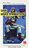 Clermont, Marie-Andree: Cher Bruce Springsteen