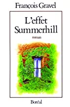 L'effet Summerhill by François Gravel