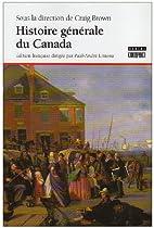 Histoire générale du Canada by Ramsay Cook