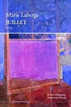Juillet by Marie Laberge