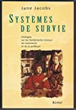 Jane Jacobs: Systemes de survie (French Edition)