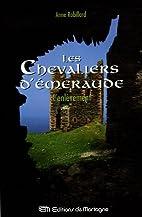 Les Chevaliers d'Emeraude, Tome 7 :…