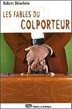 Les fables du colporteur by Robert Brisebois