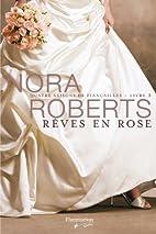 Rêves en rose (Quatre saisons de…